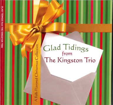 Glad Tidings with the Kingston Trio